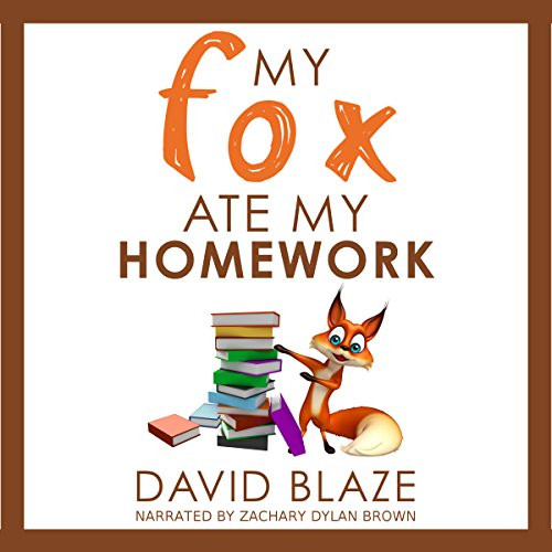 My Fox Ate My Homework cover art