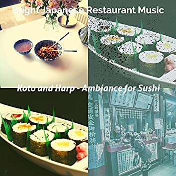 Koto and Harp - Ambiance for Sushi