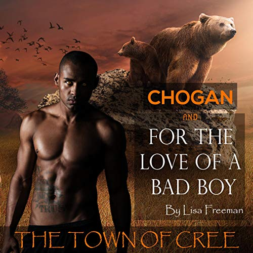Chogan Claims His Mate: The Town of Cree audiobook cover art