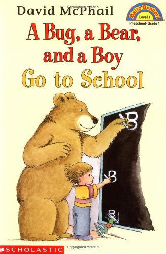 A Bug, a Bear, and a Boy Go to School (HELLO READER LEVEL 1)の詳細を見る