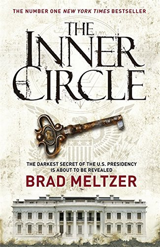 The Inner Circle: The Culper Ring Trilogy 1 by Brad Meltzer (2011-12-08)