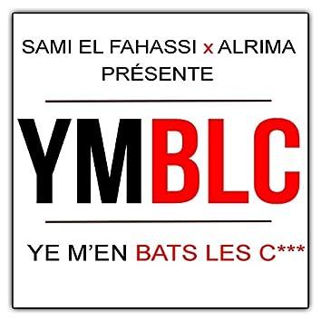 YMBLC (Ye m'en bats les couilles) [feat. Alrima]