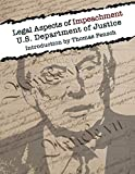 Legal Aspects of Impeachment: U.S Department of Justice