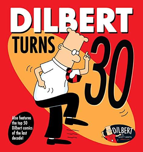 DILBERT DILBERT TURNS 30: 47