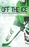 Off the Ice: A Gay Sports Romance (Hat Trick Book 1) (English Edition)...
