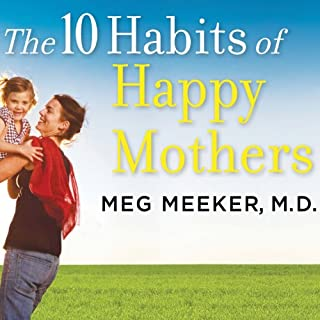 The 10 Habits of Happy Mothers audiobook cover art