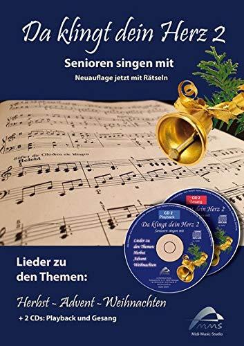 Da klingt dein Herz 2 (inkl. 2 Begleit-CDs): Senioren singen mit. 15 Lieder zu den Themen