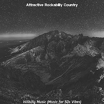 Hillbilly Music (Music for 50s Vibes)