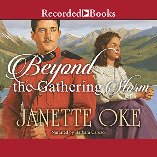 Beyond the Gathering Storm Audiobook By Janette Oke cover art