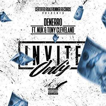 INVITE ONLY (feat. NUK & TONY CLEVELAND)