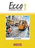 Ecco - Ausgabe 2015: Band 1 - Grammatikheft - Susanne Lindemann