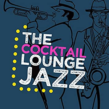 The Cocktail Lounge Jazz