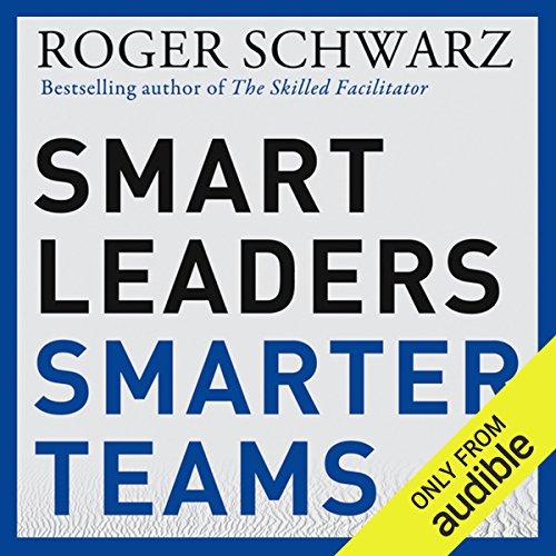 Smart Leaders, Smarter Teams audiobook cover art