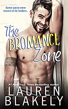 The Bromance Zone (The Good Guys Book 1)