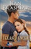 Texas Danger: The Marshalls Book 3 (Texas Heroes)