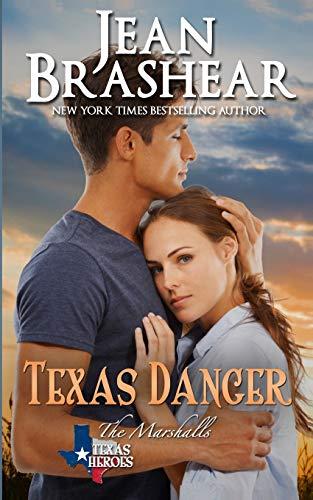 Download Texas Danger: The Marshalls Book 3 (Texas Heroes) 1942653042