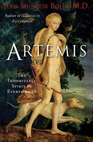 Artemis: The Indomitable Spirit in Everywoman (English Edition)
