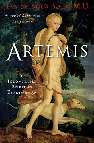 Artemis: The Indomitable Spirit in Everywoman (English Edition)