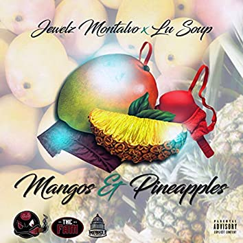 Mango & Pineapples
