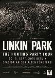 Linkin Park - Hunting Party, Berlin 2015 » Konzertplakat/Premium Poster | Live Konzert Veranstaltung | DIN A1 «