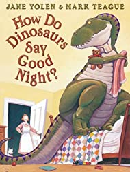 bedtime stories for kids How Do Dinosaurs Say Goodnight