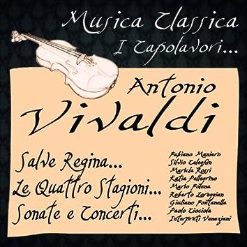 Vivaldi: Salve Regina, Le Quattro Stagioni, Sonate & Concerti (Musica classica - i capolavori...)