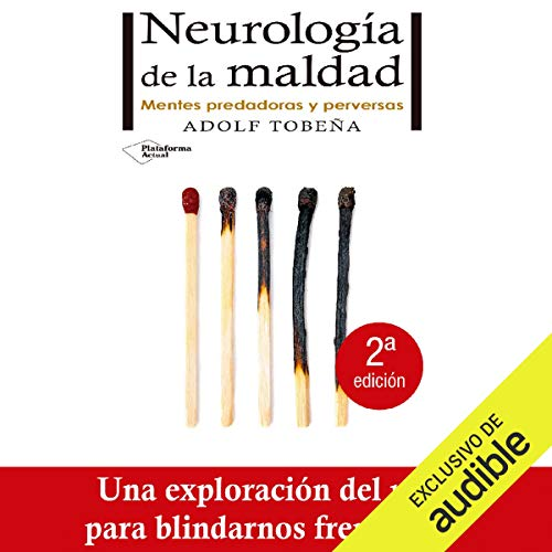 Neurología de la maldad [Neurology of Evil] audiobook cover art