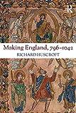 Making England, 796-1042