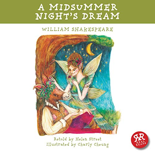 A Midsummer Night's Dream                   By:                                                                                                                                 William Shakespeare,                                                                                        Helen Street (adaptation)                               Narrated by:                                                                                                                                 Helen Street                      Length: 33 mins     11 ratings     Overall 4.3