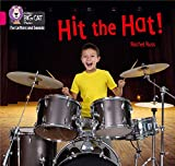 Hit the Hat!: Band 01B/Pink B (Collins Big Cat Phonics for Letters and Sounds)