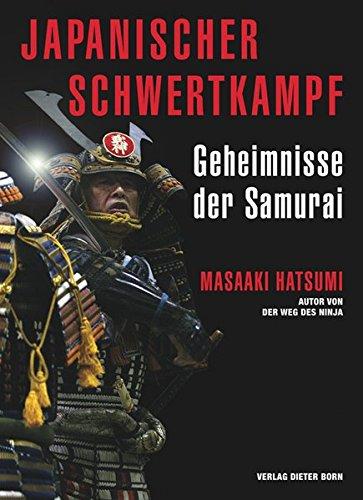 Japanischer Schwertkampf: Geheimnisse der Samurai