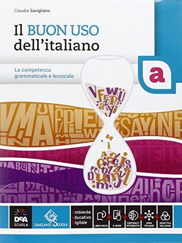 Il buon uso dell'italiano. Vol. A-B. Per le Scuole superiori. Con e-book. Con espansione online