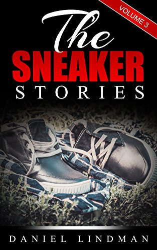 The Sneaker Stories Vol. 3 (English Edition)