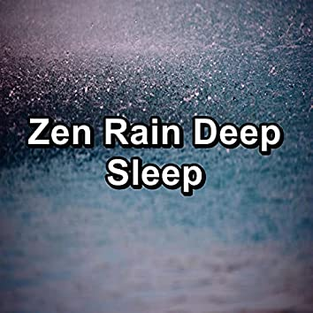 Zen Rain Deep Sleep
