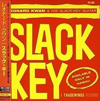 Slack Key by Leonard Kwan (2008-07-22)