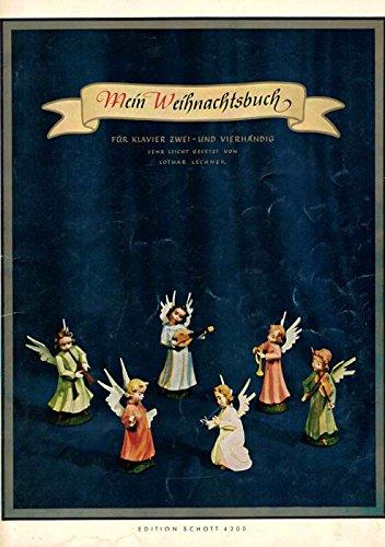 Mein Weihnachtsbuch für Klavier zwei- und vierhändig