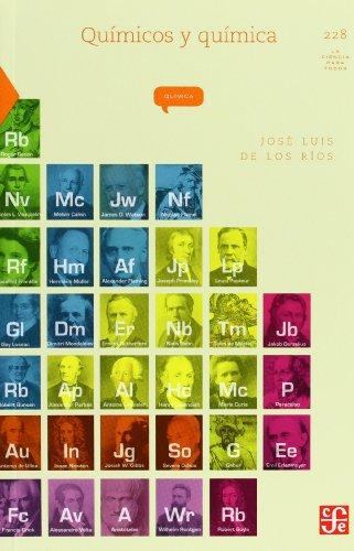 Químicos Y Química: 228 (Coled. La Ciencia Para Todos)