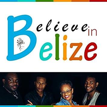 Believe in Belize (feat. Alida Sharp, Kudzae & Boy & His Drum)