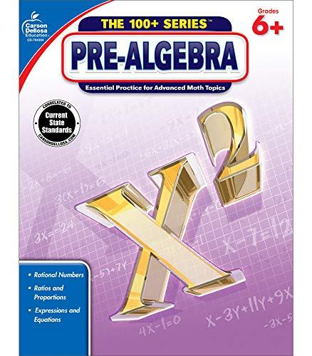 Carson Dellosa   Pre-Algebra Workbook   6th–8th Grade, 128pgs (The 100+ Series™)