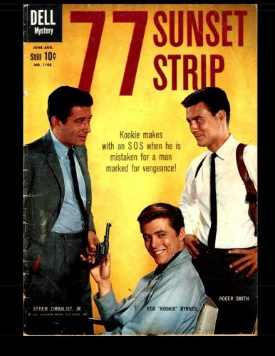 77 Sunset Strip #1106: Golden Age Detective-Mystery (Four Color #1106)