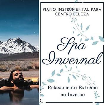Spa Invernal: Relaxamento Extremo no Inverno, Piano Instrumental para Centro Beleza