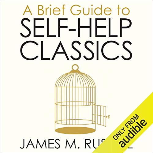 A Brief Guide to Self-Help Classics cover art