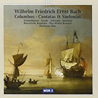 W. F. E. Bach: Columbus; Cantatas & Sinfonias by W.F.E. BACH (2000-11-14)