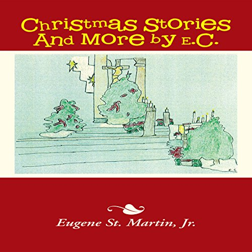Christmas Stories and More by E.C. audiobook cover art