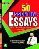 50 Essential Essays - For UPSC, State PCS, SSC-T3, CAPF, Judiciary and Other Exams - KBC Nano