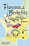 Flavour with Benefits: France (English Edition)