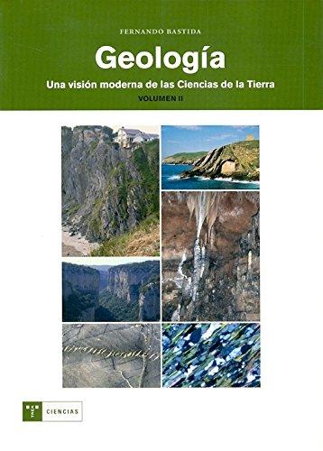 Geología : una visión moderna de las ciencias de la tierra (vol. 2): 3 (Trea Ciencias)