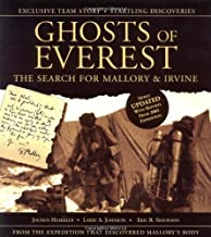 Ghosts of Everest: The Search for Mallory and Irvine by Hemmleb, Jochen, Johnson, Larry A., Simonson, Eric R. (2001) Paperback