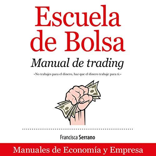 Escuela de Bolsa (Narración en Castellano) [School of Stock Exchange] audiobook cover art