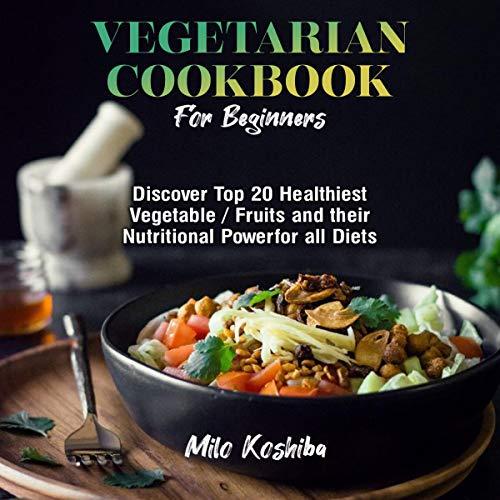 Vegetarian Cookbook for Beginners cover art